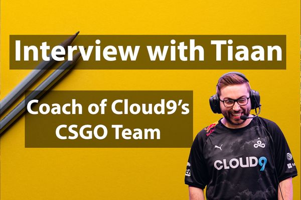 Interview with Tiaan, Cloud9's CSGO Head Coach