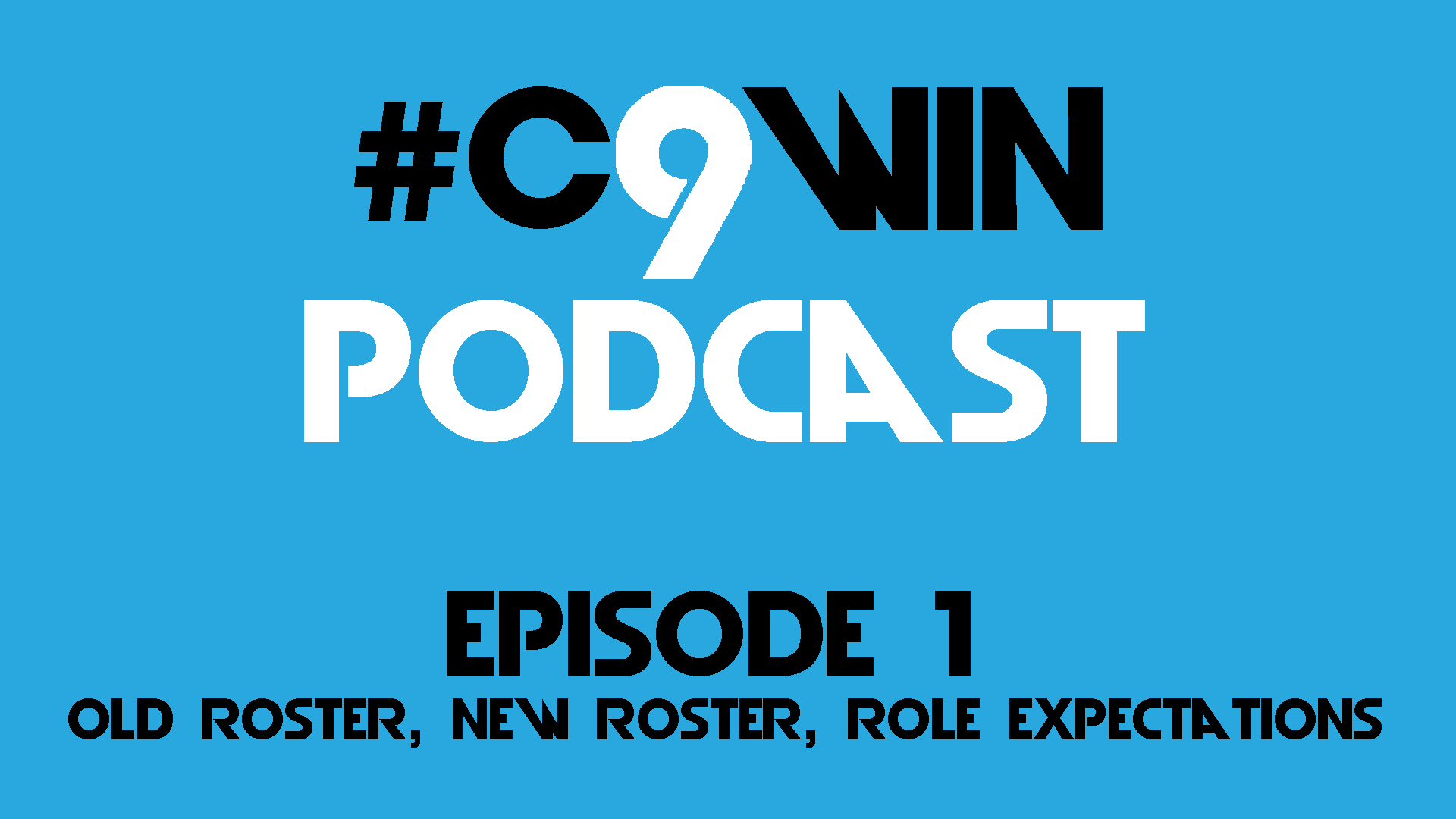 First episode of the C9WIN Podcast